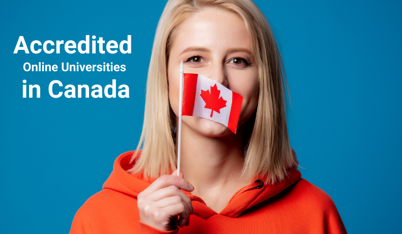 Choose Your Accredited Online Universities In Canada